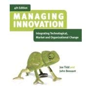 Managing Innovation: Integrating Technological, Market and Organizational Change 4e, Desktop Edition