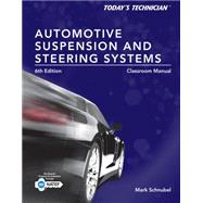 Today's Technician Automotive Suspension & Steering Classroom Manual and Shop Manual