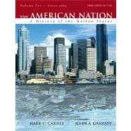 American Nation, The: A History of the United States, Volume 2 (since 1865)