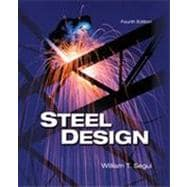 Steel Design, 4th Edition