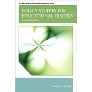 Policy Studies for Educational Leaders An Introduction