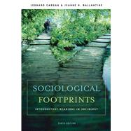 Sociological Footprints : Introductory Readings in Sociology