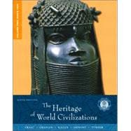 Heritage of World Civilizations, Volume 2, The: Since 1500