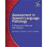 Assessment in Speech-Language Pathology: A Resource Manual, 4th Edition