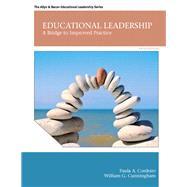 Educational Leadership A Bridge to Improved Practice