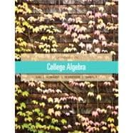 College Algebra Plus NEW MyMathLab with Pearson eText-- Access Card Package