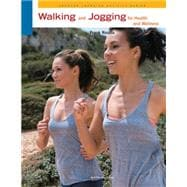 Walking and Jogging for Health and Wellness