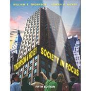 Society in Focus: An Introduction to Sociology (with Study Card)