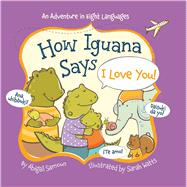 How Iguana Says I Love You!