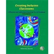 Creating Inclusive Classrooms : Effective and Reflective Practices for All Students