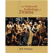 The Wadsworth Anthology of Drama, 6th Edition