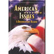 American Issues: A Documentary Reader, Student Edition