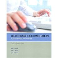 Healthcare Documentation Fundamentals and Practice