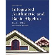 Integrated Arithmetic and Basic Algebra Plus NEW MyMathLab with Pearson eText -- Access Card Package
