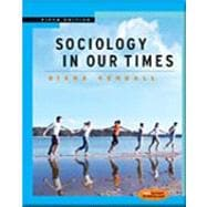 Sociology in Our Times: With Infotrac
