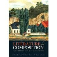 Literature for Composition An Introduction to Literature Plus NEW MyLiteratureLab -- Access Card Package