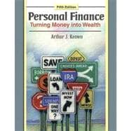 Personal Finance: Turning Money into Wealth with Student Workbook and MyFinanceLab with Pearson eText Student Access Code Card Package