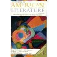Anthology of American Literature Vol. 2 : Realism to the Present