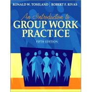 Introduction to Group Work Practice (with MyHelpingLab), An
