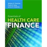 Essentials of Health Care Finance + Access Code for Navigate Scenarios: LearnScapes for Health Care Finance
