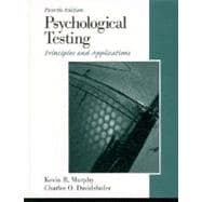 Psychological Testing : Principles and Applications
