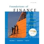 Foundations of Finance : Logic and Practice of Financial Management
