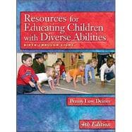 Resources for Educating Children with Diverse Abilities : Birth Through Eight