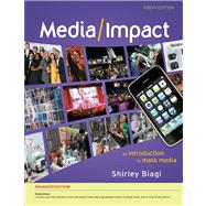 Media/Impact : An Introduction to Mass Media