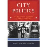 City Politics : The Political Economy of Urban America