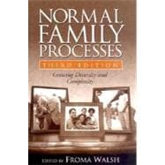 Normal Family Processes, Third Edition Growing Diversity and Complexity
