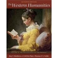 Western Humanities Volume 2 with Readings in Western Humanities Volume 2