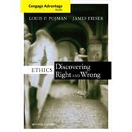 Cengage Advantage Books - Ethics : Discovering Right and Wrong