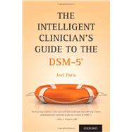 The Intelligent Clinician's Guide to the DSM-5�