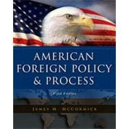 American Foreign Policy and Process, 5th Edition