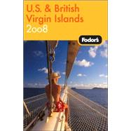 Fodor's U.S. and British Virgin Islands 2008