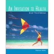 An Invitation to Health With Profile Plus 2004: Personal Health Assessments and Health Almanac, Health, Fitness and Wellness Internet Trifold, and Infotrac