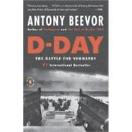 D-Day : The Battle for Normandy