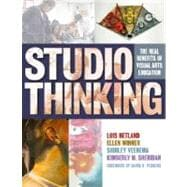 Studio Thinking : The Real Benefits of Visual Arts Education