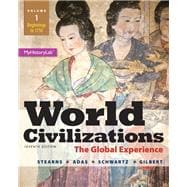 World Civilizations The Global Experience, Volume 1, Plus NEW MyHistoryLab with eText -- Access Card Package