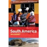 The Rough Guide to South America on a Budget 1
