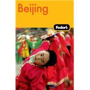 Fodor's Beijing, 2nd Edition