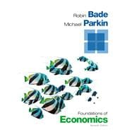Foundations of Economics Plus NEW MyEconLab with Pearson eText -- Access Card Package