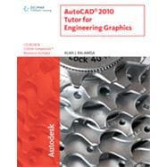 AutoCAD 2010 Tutor for Engineering Graphics, 1st Edition