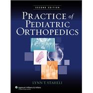 Practice of Pediatric Orthopedics