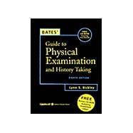 Bate's Guide to Physical Examination and History Taking 8e (+2 Cd-Roms)