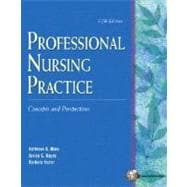 Professional Nursing Practice : Concepts and Perspectives