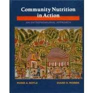Community Nutrition in Action: An Entrepreneurial Approach to Improving the Public's Nutrition and Health