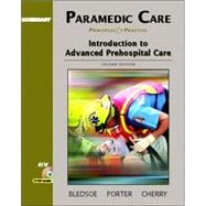 Paramedic Care: Principles and Practice, Volume 1: Introduction to Advanced Prehospital Care