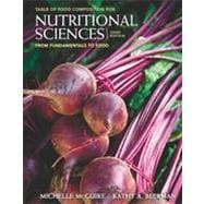 Nutritional Sciences : From Fundamentals to Food (with Table of Food Composition Booklet)