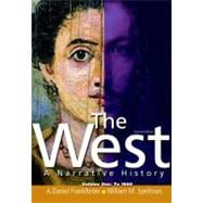 The West A Narrative History, Volume 1: To 1600